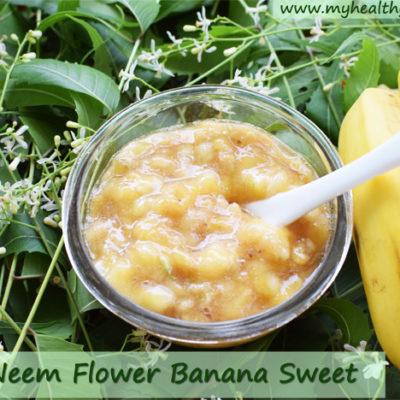 Neem Flower Banana Sweet | Veppam Poo Recipe | Deworming Naturally