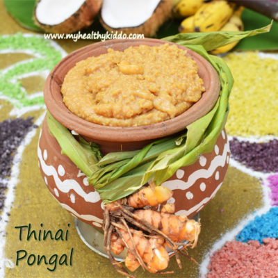 Foxtail Millet Sweet Pongal | Thinai Sakkarai Pongal | Thinai Pongal Recipe