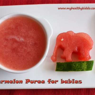 Watermelon puree for babies | Watermelon juice for babies | When can I give watermelon to my baby?