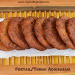 Thinai adhirasam | Foxtail millet jaggery sweet recipe | Millet adhirasam recipe